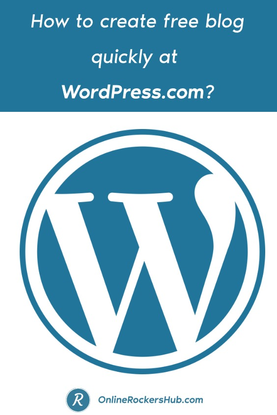 How to create free blog quickly at WordPress.com_ - Pinterest Image