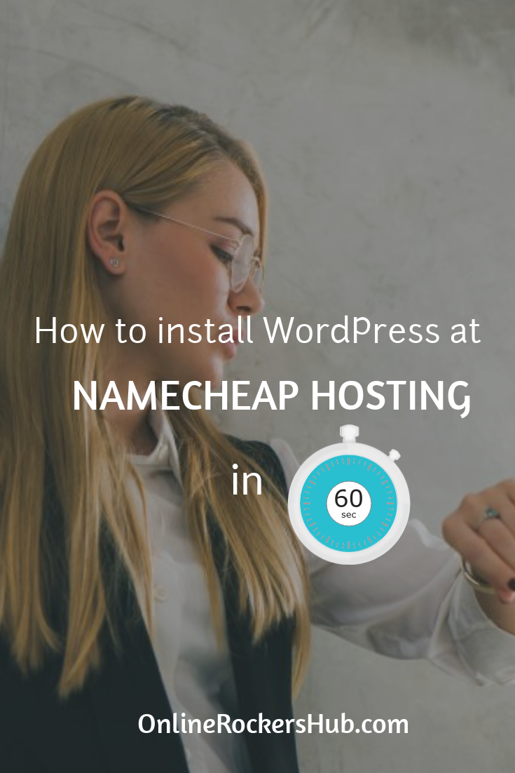 How to install WordPress at Namecheap hosting in 60 seconds