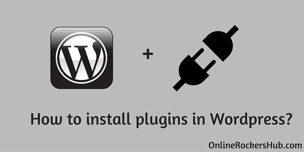 How to install a WordPress plugin? – OnlineRockersHub