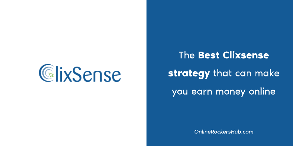 The Best Clixsense strategy that can make you earn money