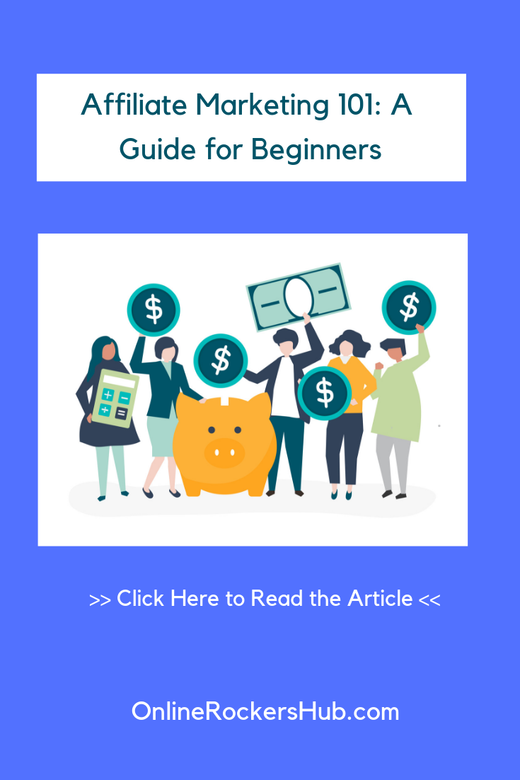 Affiliate Marketing 101 - A Guide for Beginners