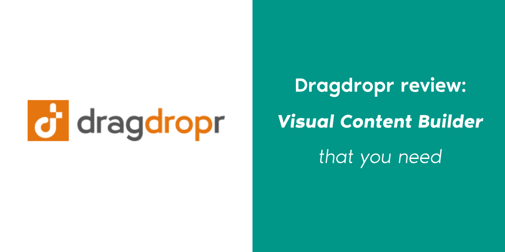 Dragdropr review: Visual Content Builder that you need