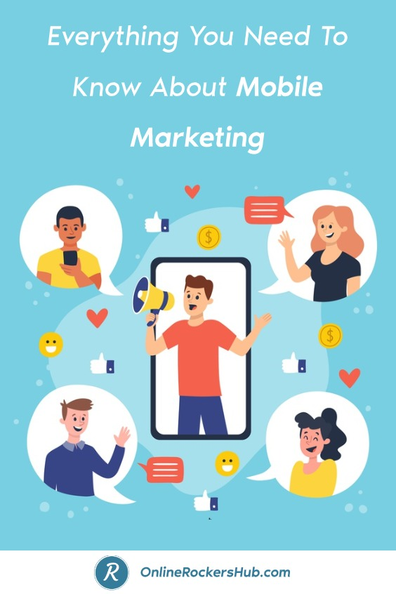 Everything You Need To Know About Mobile Marketing - Pinterest Image