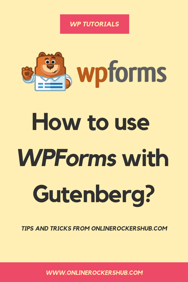 How to use WPForms with Gutenberg Editor in WordPress?