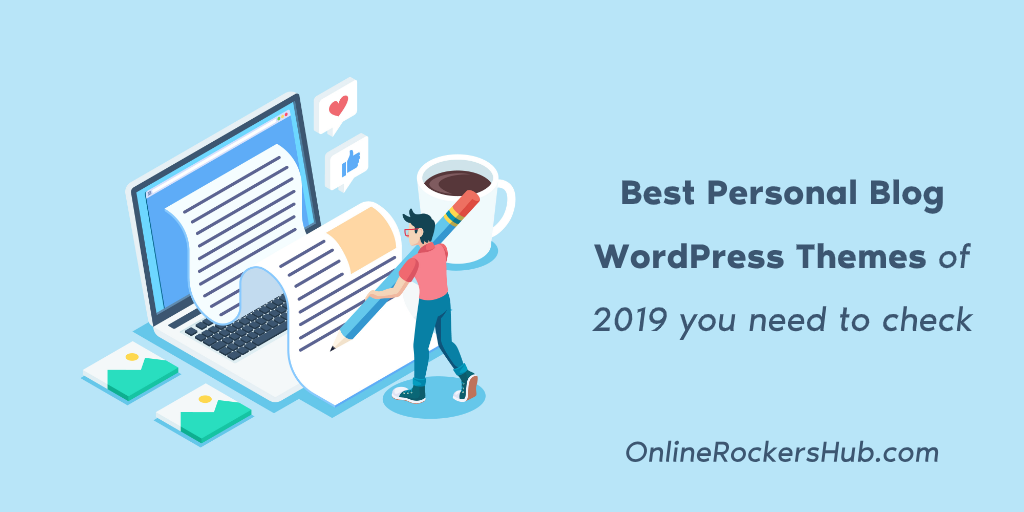 Best Personal Blog WordPress Themes of 2019 you need to check