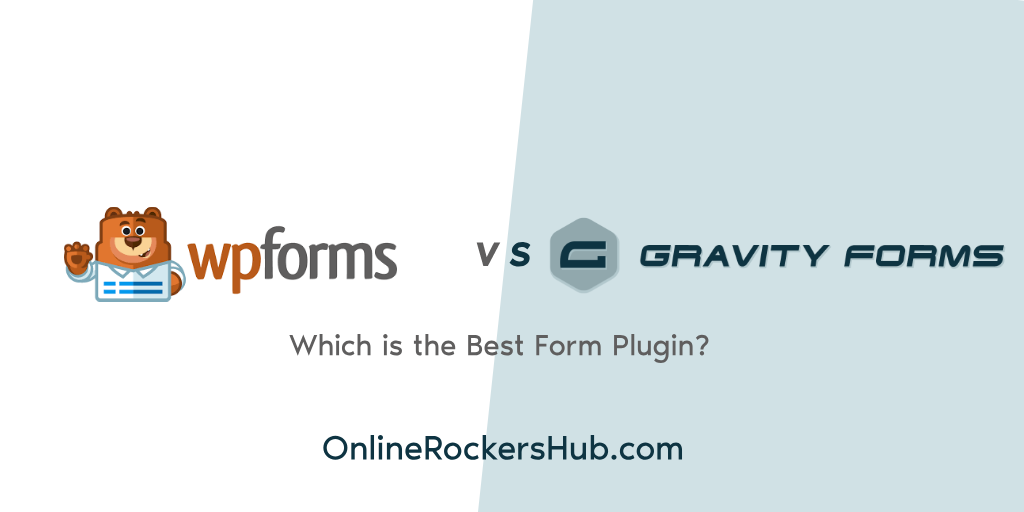 WPForms vs Gravity Forms – Which is the Best Form Plugin?