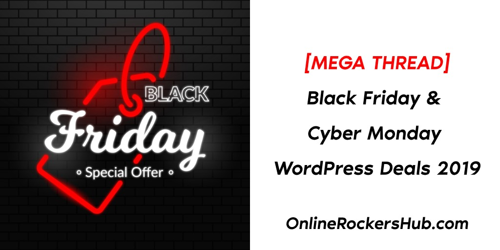 Black Friday Deals_Cyber Monday 2019 WordPress Deals - Mega Thread