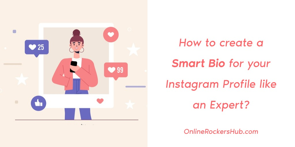 How to create a Smart Bio for your Instagram Profile like an Expert? 1
